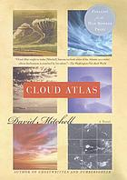 Cloud atlas : a novel