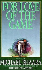 For love of the game : a novel