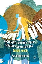 Improving international capacity development : bright spots