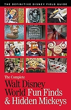 The complete Walt Disney World fun finds & hidden Mickeys