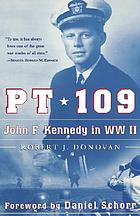 PT 109 : John F. Kennedy in World War II