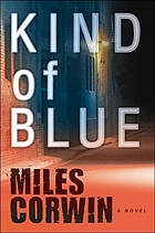 Kind of blue : a novel
