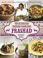 Prashad cookbook : Indian vegetarian cooking