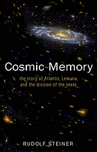 Cosmic memory : prehistory of earth and man