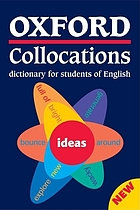 Oxford collocations dictionary for students of English.