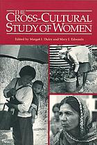 The Cross-cultural study of women : a comprehensive guide