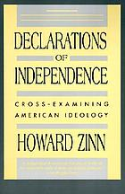 Declarations of independence : cross-examining American ideology