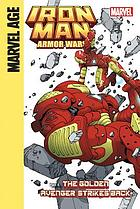 Iron Man and the armor wars. Part 4, The Golden Avenger strikes back