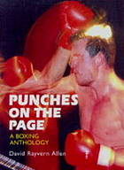Punches on the page : a boxing anthology