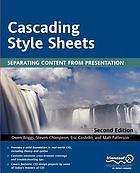 Cascading style sheets : separating content from presentation