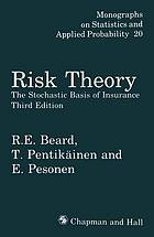 Risk theory : the stochastic basis of insurance
