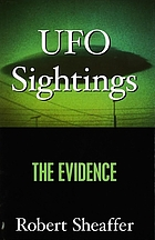 UFO sightings : the evidence