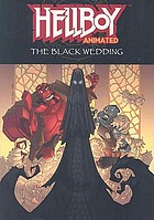 Hellboy animated. The black wedding