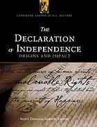 The Declaration of Independence : origins and impact