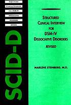 Structured clinical interview for DSM-IV dissociative disorders : Revised