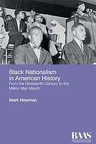 Black nationalism in American history : from the nineteenth century to the Million Man March