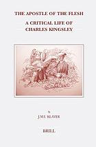 The Apostle of the Flesh : a Critical Life of Charles Kingsley
