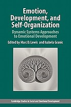 Emotion, development, and self-organization : dynamic systems approaches to emotional development