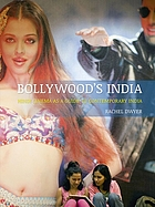 Bollywood's India : Hindi cinema as a guide to contemporary India