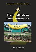 Tourist attractions : from object to narrative