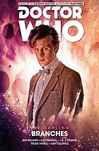 Doctor Who : the Eleventh Doctor. The Sapling. Vol. 3, Branches