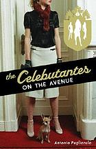 The celebutantes : on the avenue