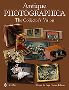 Antique photographica : the collector's vision