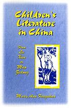 Children's literature in China : from Lu Xun to Mao Zedong