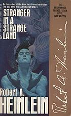 Stranger in a Strange Land.