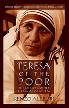 Teresa of the poor : the story of her life