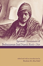 Spiritual dimensions of Bediuzzaman Said Nursi's Risale-i nur