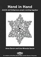 Hand in hand : Jewish and indigenous people working together