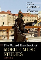 The Oxford Handbook of Mobile Music Studies, Volume 2.