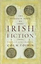 The Penguin book of Irish fiction