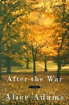After the war : a novel