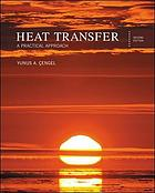 Heat transfer : a practical approach