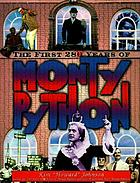 The first 28 years of Monty Python