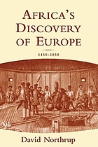 Africa's discovery of Europe : 1450-1850