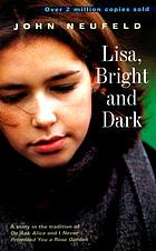Lisa, bright and dark : a novel