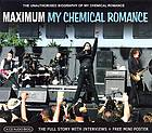 Maximum My Chemical Romance : the unauthorised biography of My Chemical Romance