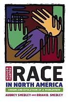 Race in North America : origin and evolution of a worldview