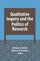 Qualitative Inquiry and the Politics of Research cover image