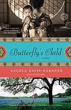Butterfly's child : a novel