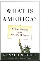 What is America : a short history of the new world order