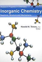 Inorganic chemistry : reactions, structure and mechanisms