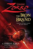 Young Zorro : the iron brand