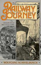 The railway journey : the industrialization of time and space in the 19th century