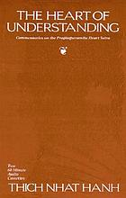The heart of understanding : commentaries on the Prajñaparamita Heart Sutra