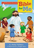 Bible for me : 12 favorite stories