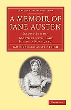 A memoir of Jane Austen : together with
